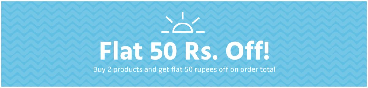 Buy 2 Products & Get Flat 50 Rs. Off!